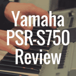 Yamaha PSR-S750 review