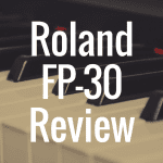Roland FP30 review