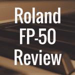 Roland FP-50 review