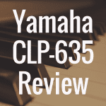 Yamaha CLP 635 review