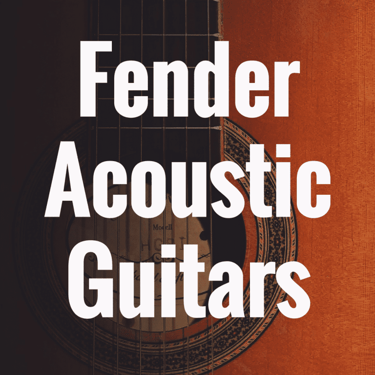 What are the Best Fender Acoustic Guitars?