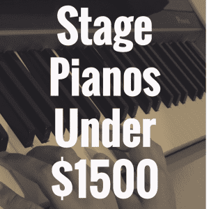 What's the Best Stage Piano Under $1,500?