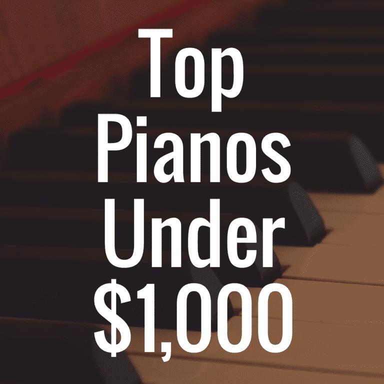 Ranking the Top Digital Pianos Under $1,000