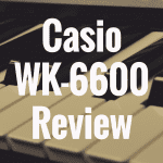 Casio WK-6600 review
