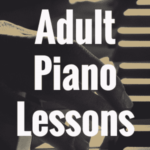 Why Taking Adult Piano Lessons Can Help You Win in Life