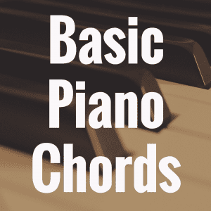How to Learn Basic Piano Chords for Beginners
