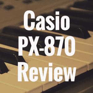 Casio PX-870 review