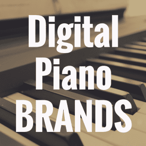 7 Digital Piano Brands That Will Get You Excited About Piano