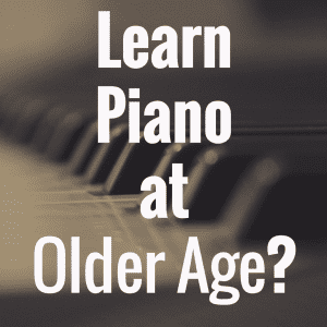 Is It Too Late to Learn Piano at an Older Age?