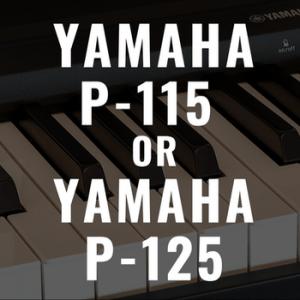 Yamaha P-115 vs Yamaha P-125: Should You Upgrade?