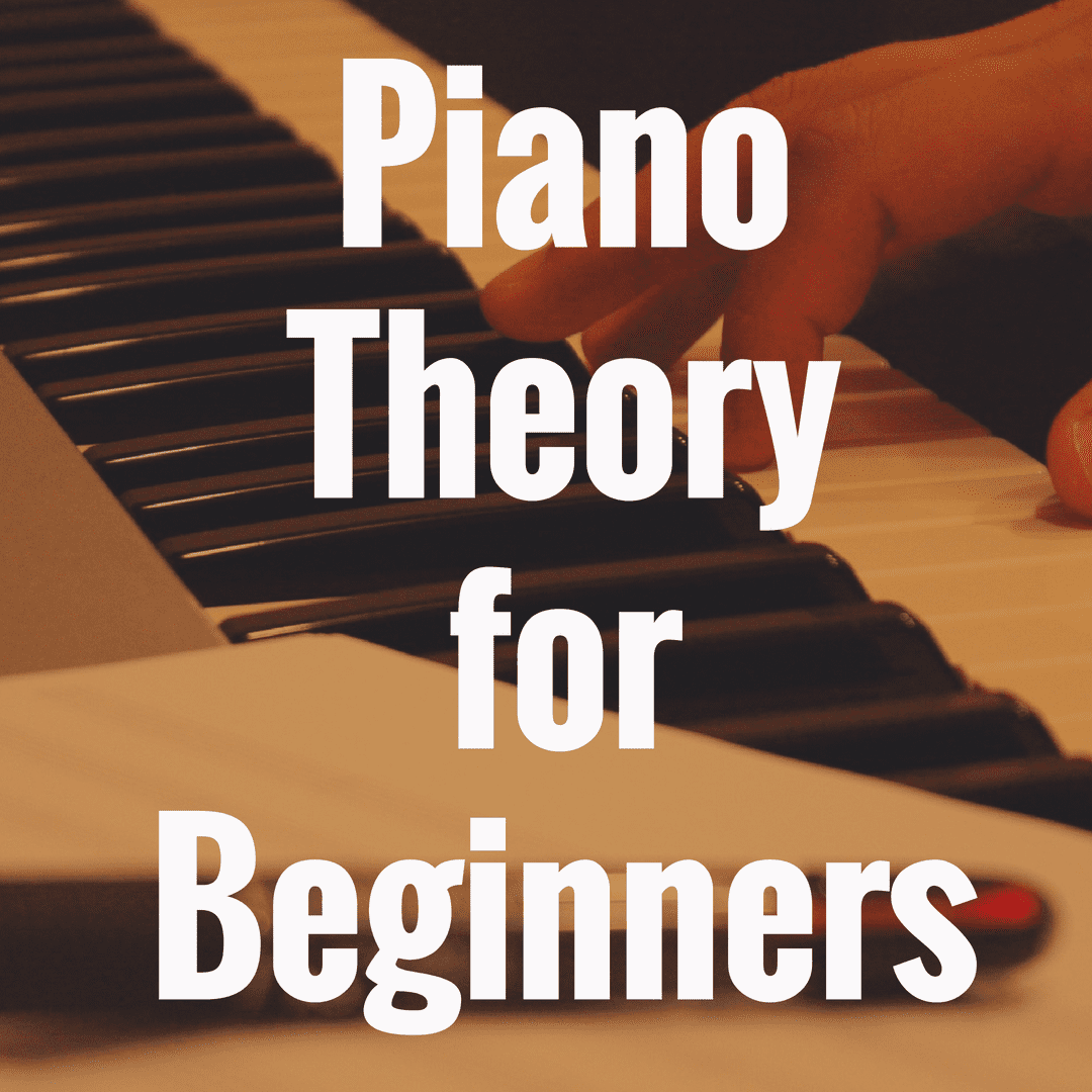 Piano Theory for Beginners: Guide to Playing Piano