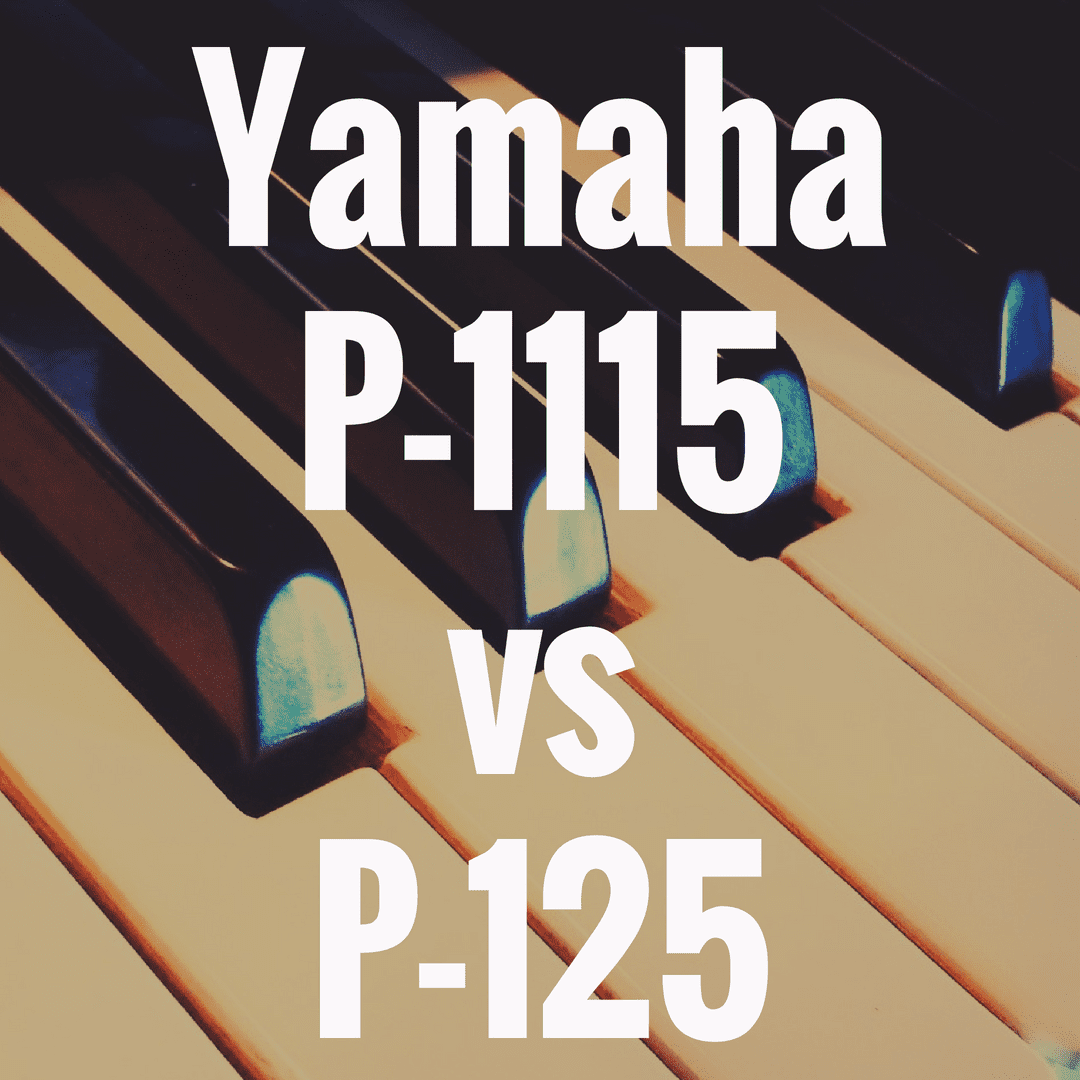 Yamaha P-115 vs Yamaha P-125: Should You Upgrade?