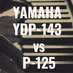 Yamaha YDP-143 vs Yamaha P-125: Which is Better?
