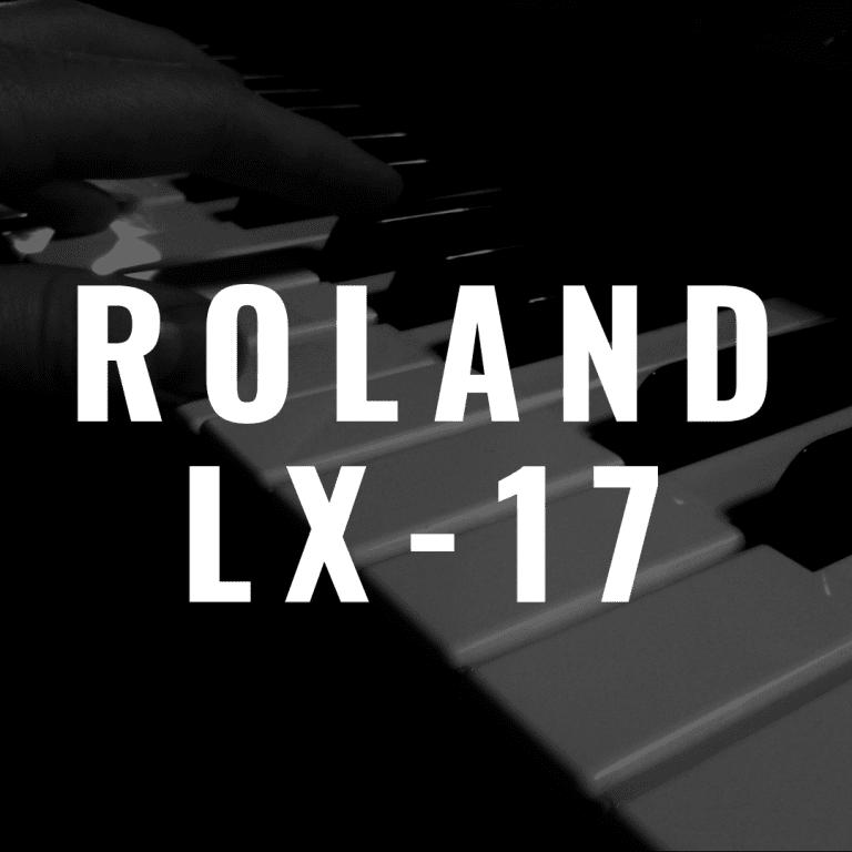 Roland LX-17 review