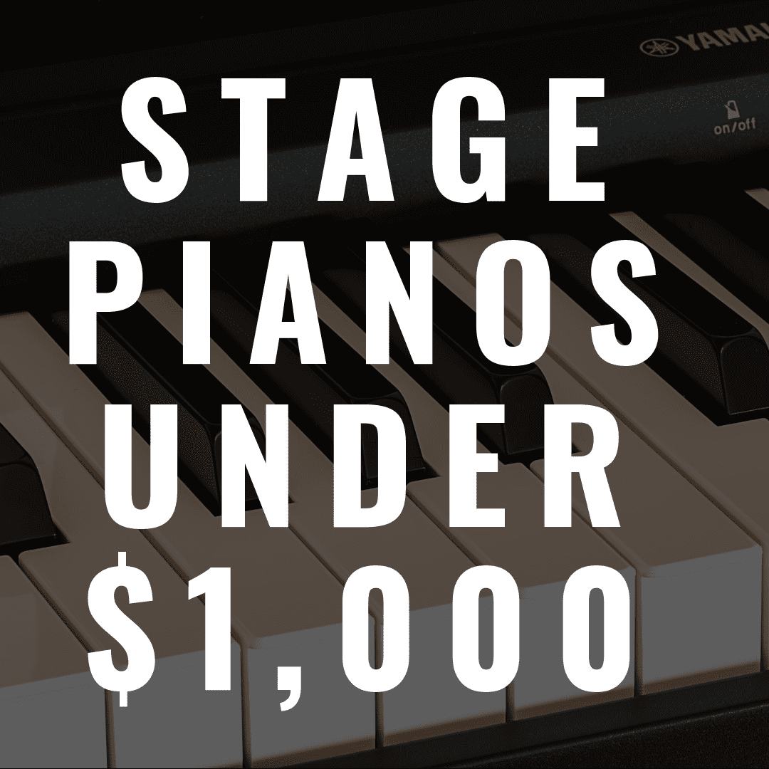 The 7 Best Stage Pianos Under $1,000 That Are Fantastic