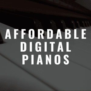 The 6 Best Affordable Digital Pianos That Will Save You Money