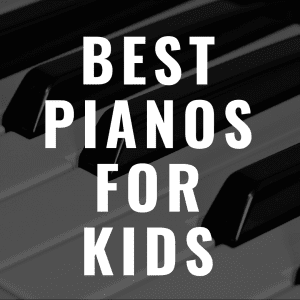 The 7 Best Digital Pianos for Kids Every Young Person Can Love