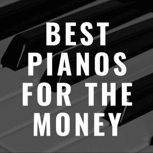 8 Digital Pianos for the Money That Provide Awesome Value for Thrifty Shoppers