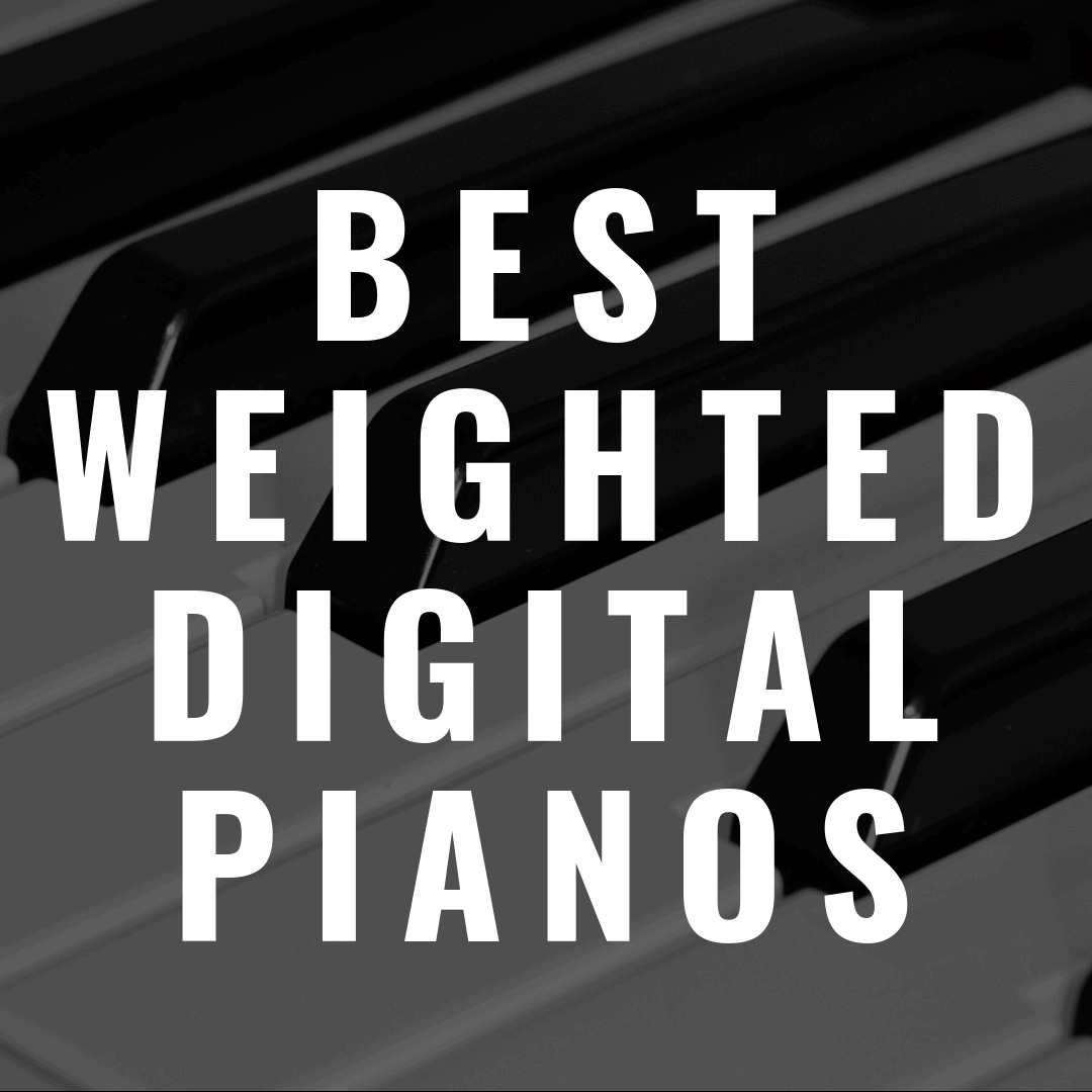 7 Digital Pianos with 88 Weighted Keys You'll Instantly Love