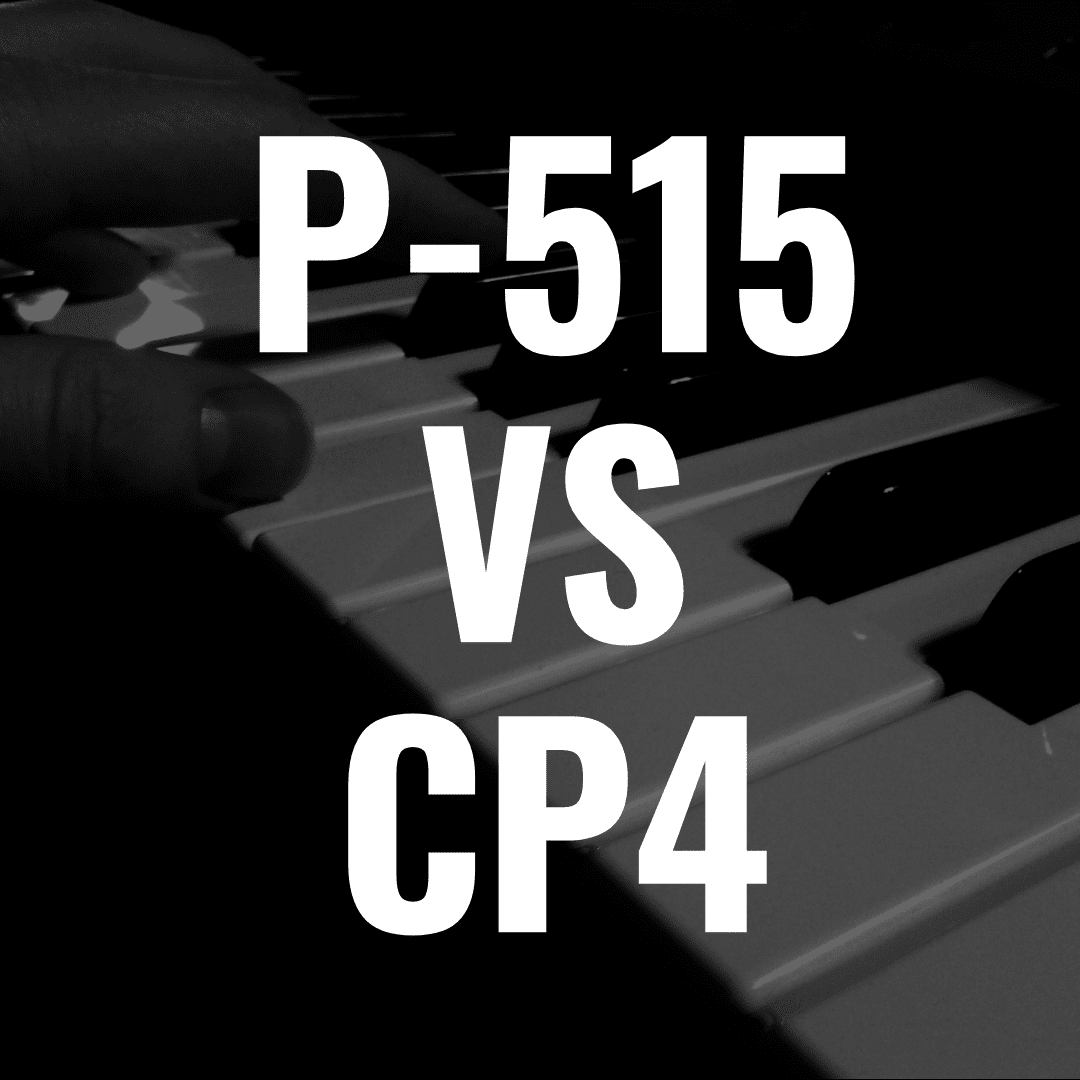 Yamaha P-515 vs CP4: What Piano is Best?
