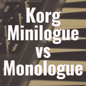 Korg Minilouge vs Korg Monologue: Which Synthesizer is Best?