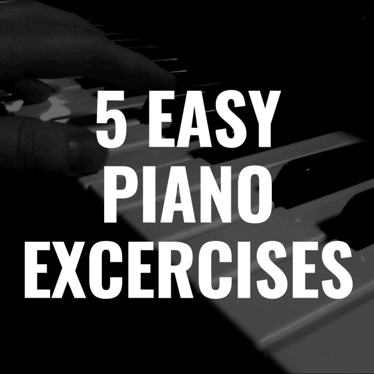 5 Easy Piano Exercises to Master the Keyboard