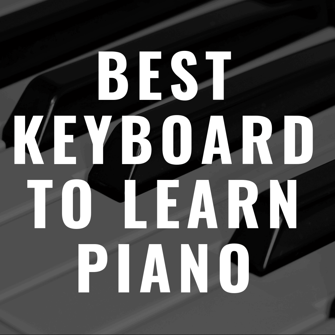 The 5 Best Keyboards to Learn Piano That are Awesome