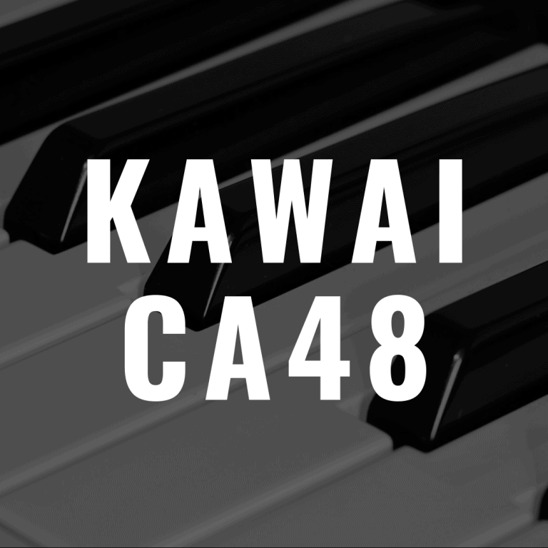 Kawai CA48 review: High Quality Kawai Digital Piano?