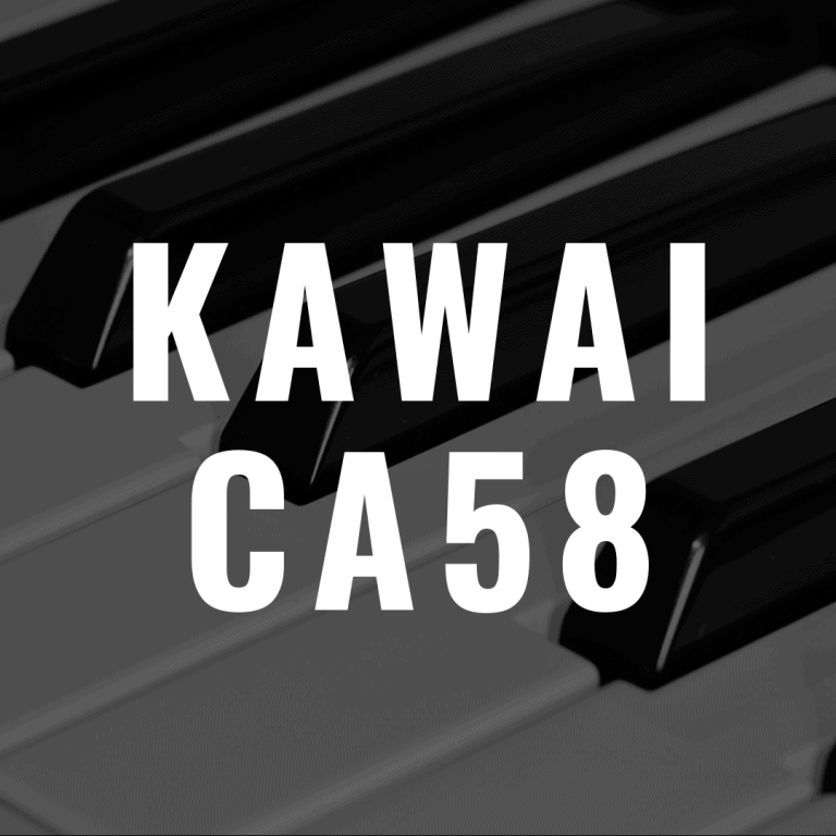 Kawai CA58 review: Better Than the Kawai CA48?