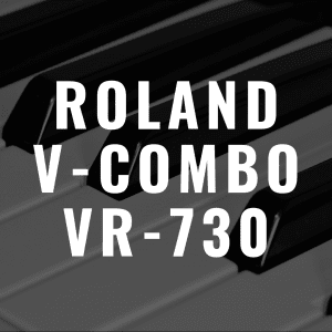 Roland V-Combo VR-730 review