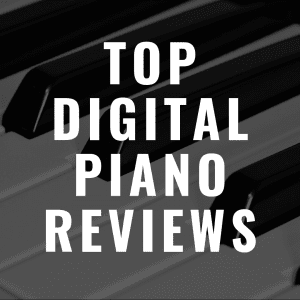 Best Digital Piano Reviews in 2019 of Pianos We Adore