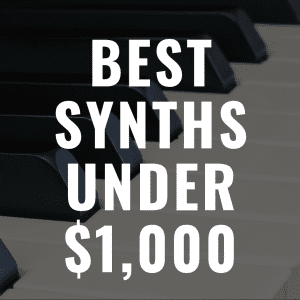 The 8 Best Synthesizer Keyboards Under $1,000 That Are Amazing