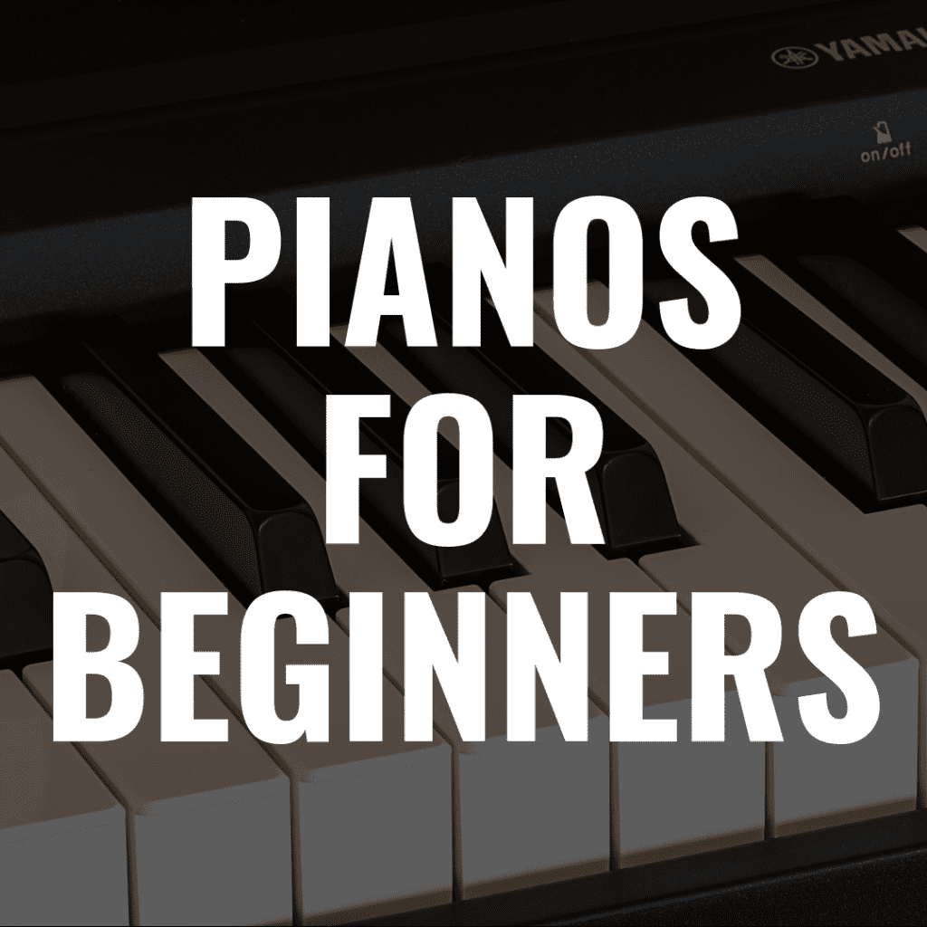 Discover the 8 Best Digital Pianos for Beginners in 2019
