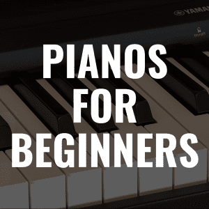 8 Best Digital Pianos for Beginners in 2019 That You'll Love Playing