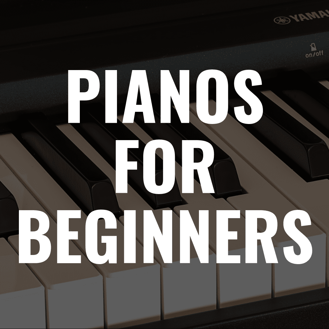 10 Best Digital Pianos for Beginners in 2019 and Why You'll Love Them