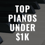Discover some of the Best Digital Pianos Under $1,000 in 2019