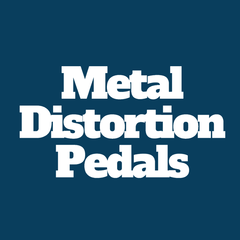 The 10 Best Metal Distortion Pedals On The Market