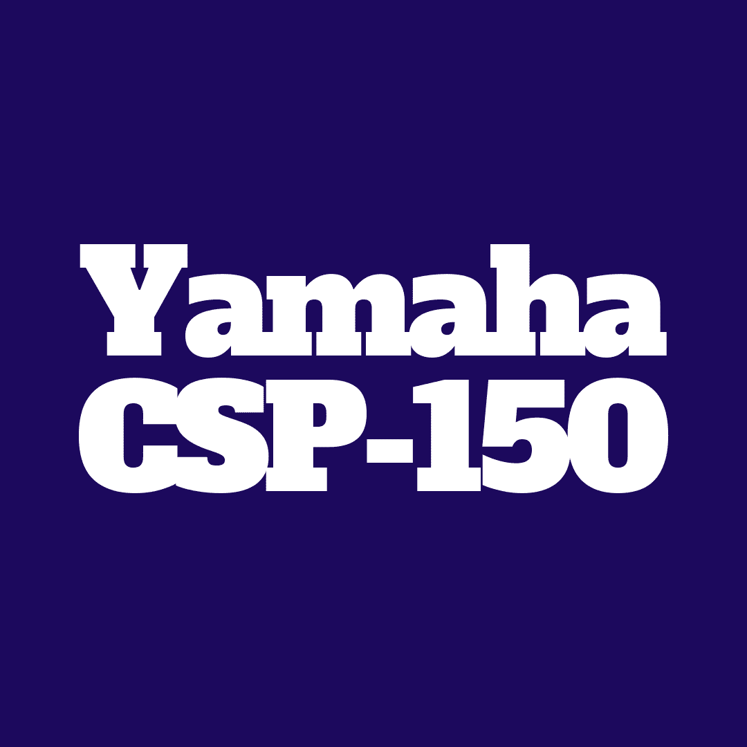 Yamaha CSP-150 review