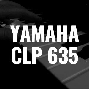 Yamaha CLP 635 review: Better Than the Yamaha CSP-150?