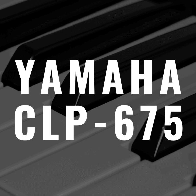 Yamaha CLP 675 review